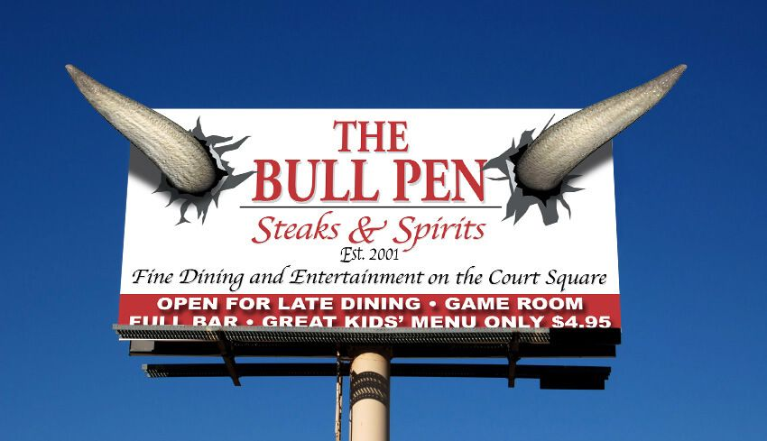 Bull Pen restaurant billboard by EyeSite Creations